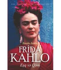 Rauda Jamis – Frida Kahlo eşq və qəm