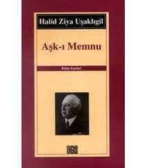 Halid Ziya Uşaklıgil - Aşk-ı Memnu