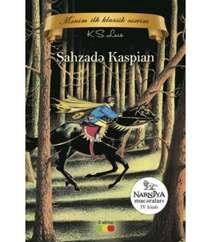Kliv Luis - Şahzadə Kaspian 4-Cü Kitab