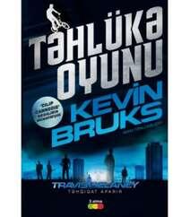 Kevin Bruks - Təhlükə Oyunu