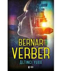 Altıncı Yuxu-Bernar Verber