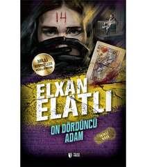On Dördüncü Adam-Elxan Elatlı
