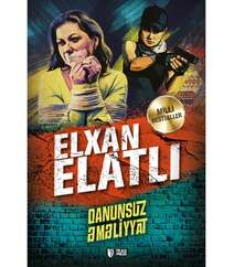 Elxan Elatlı - Qanunsuz Emeliyyat