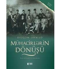 Dilqəm Əhməd-Mühacirlərin Dönüşü
