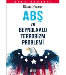 Elman Nesirov - ABŞ Ve Beynelxalq Terrorizm Proble