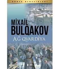 Mixail Bulqakov - Ağ Qvardiya