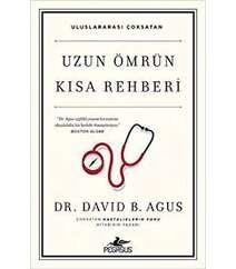 Dr/David B. Agus – Uzun ömrün kısa rehberi