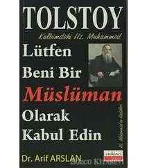 Lev Tolstoy – Lütfen beni bir müsülman olarak kabul edin