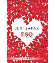 Elif Şafak – Eşq
