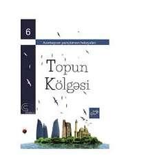 Topun kölgəsi (Azərbaycan yazıçılarının hekayələri)