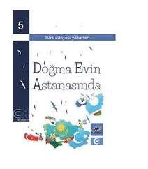 Doğma evin astanasında (Türk dünyası yazarları)