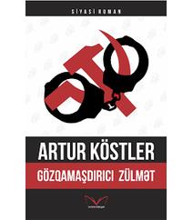 Artur Köstler – Gözqamaşdırıcı zülmət (siyasi roman)