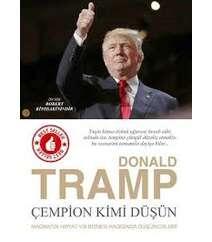 Donald Tramp – Çempion kimi düşün
