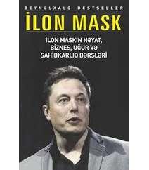 İlon Mask – ilon Maskun həyat, biznes, uğur