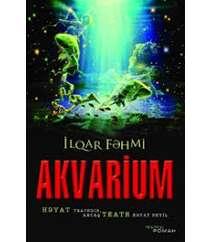 İlqar Fəhmi – Akvarium