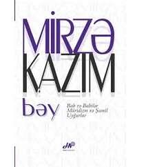 Mirzə Kazım bəy – Bab və Babilər, Müridizm və Şamil, Uyğurlar