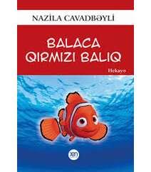 Nazila Cavadbəyli – Balaca qırmızı balıq (uşaq)