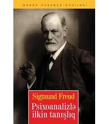 Ziqmund Fredy – Psixoanalizlə ilkin tanışlıq