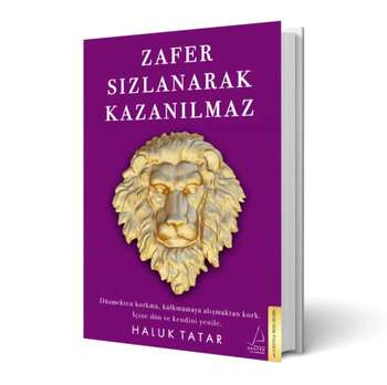 Haluk Tatar - Zafer Sızlanarak Kazanılmaz (imzalı)