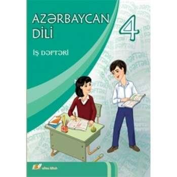 Rafiq İsmayılov - Azərbaycan dili 4 – cü sinif, İş dəftəri