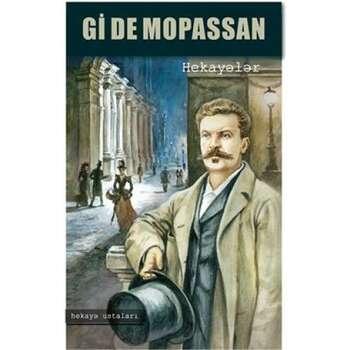 Gi de Mopassan - hekayələri