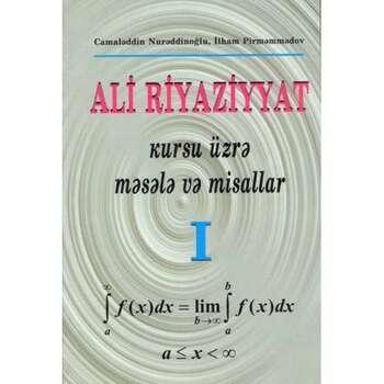 Ali riyaziyyat kursu üzrə məsələ və misallar