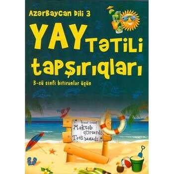 Azərbaycan dili yay tətili tapşırıqları 3
