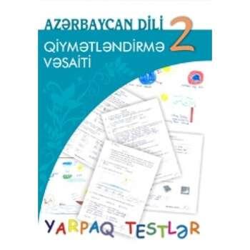 Solmaz Abdullayeva - Azərbaycan dili 2 – ci sinif. Qiymətləndirmə vəsaiti