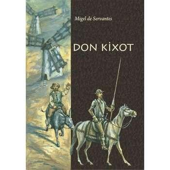 Migel de Servantes - Don Kixot