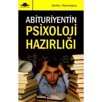 Abituriyentin psixoloji hazırlığı