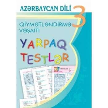 Solmaz Abdullayeva - Azərbaycan dili 3 – cü sinif. Qiymətləndirmə vəsaiti