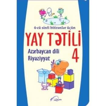 Azərbaycan dili - Riyaziyyat 4 Yay tətili