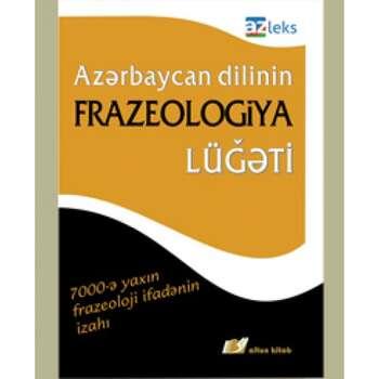 Qulu Məhərrəmli və Rafiq İsmayılov - Frazeologiya lüğəti