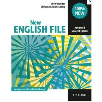 New English File: Six-level General English Course for Adults: Advanced...