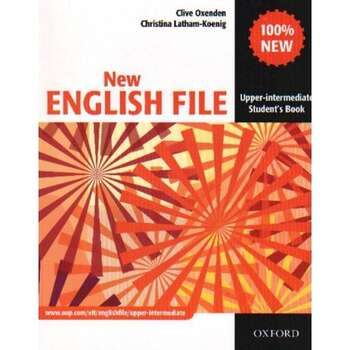 New English File: Upper-intermediate: Student's Book: Six-level General...