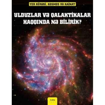 Con Farndon - Ulduzlar və Qalaktikalar haqqında nə bilirik?