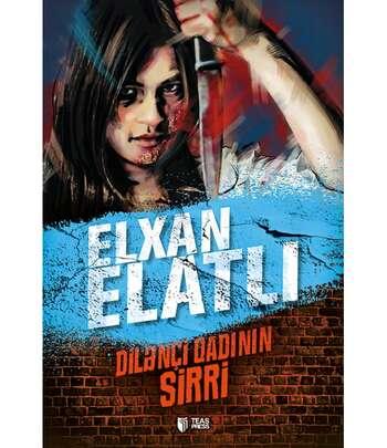 Dilənçi Qadının Sirri Elxan Elatlı