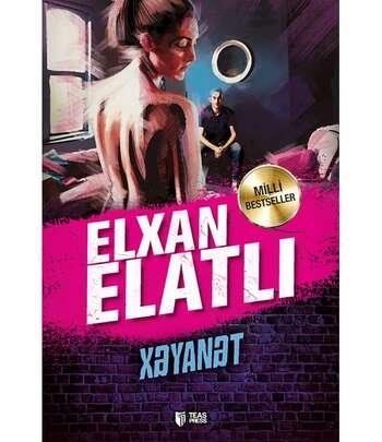 Xəyanət-Elxan Elatlı