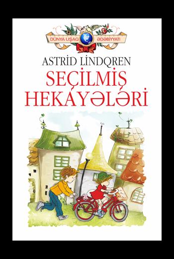 Astrid Lindqren – Seçilmiş  hekayələri 4.99azn