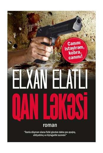 Elxan Elatlı – Qan Ləkəsi