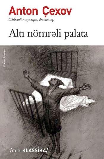 ALTI NÖMRƏLİ PALATA – Anton Çexov