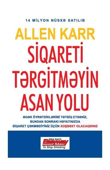 Allen Karr SİQARETİ TƏRGİTMƏYİN ASAN YOLU