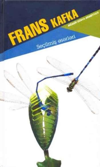 Frans Kafka. Seçilmiş əsərləri